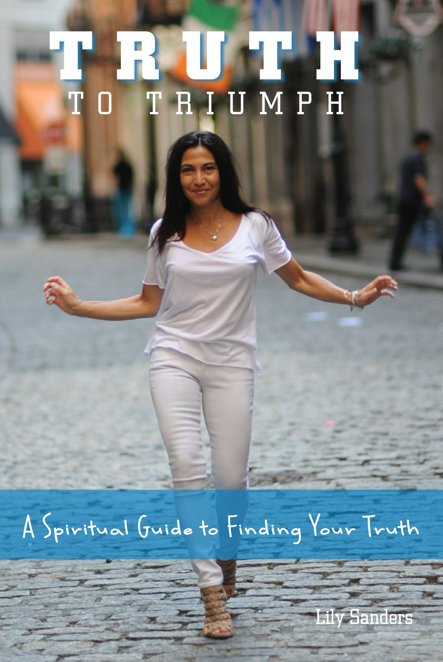 Lily Sanders Author of Truth to Triumph